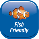 Fish Friendly